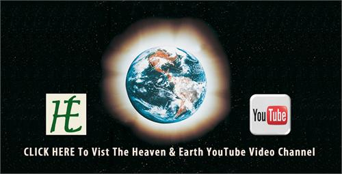 Heaven & Earth YouTube Video Channel